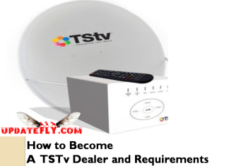 How to become a TSTV Dealer and Requirements