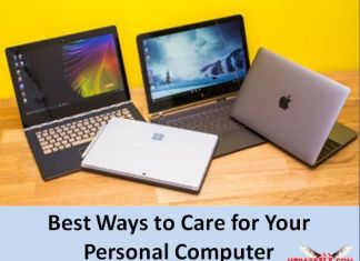 Best Ways to Care for Your Personal Computer