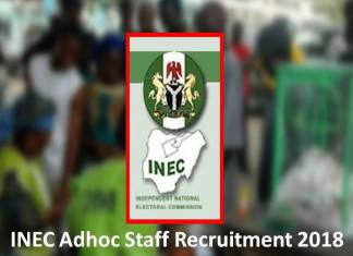 INEC Adhoc Staff Recruitment 2018