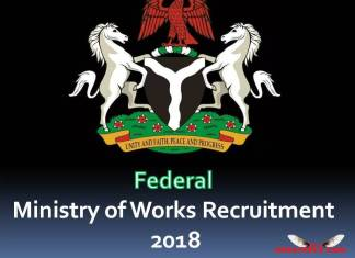 Federal Ministry of Works Recruitment 2018