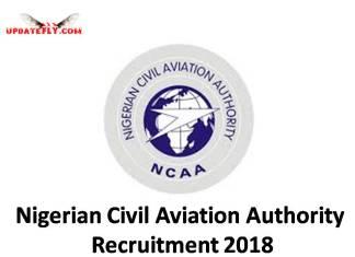 Nigerian Civil Aviation Authority Recruitment 2018