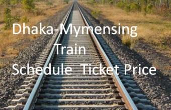 Dhaka-Mymensingh Train Schedule & Ticket Price