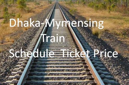 Dhaka-Mymensing Train Schedule & Ticket Price