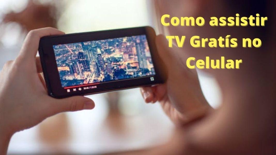 Como assistir TV Gratís no Celular