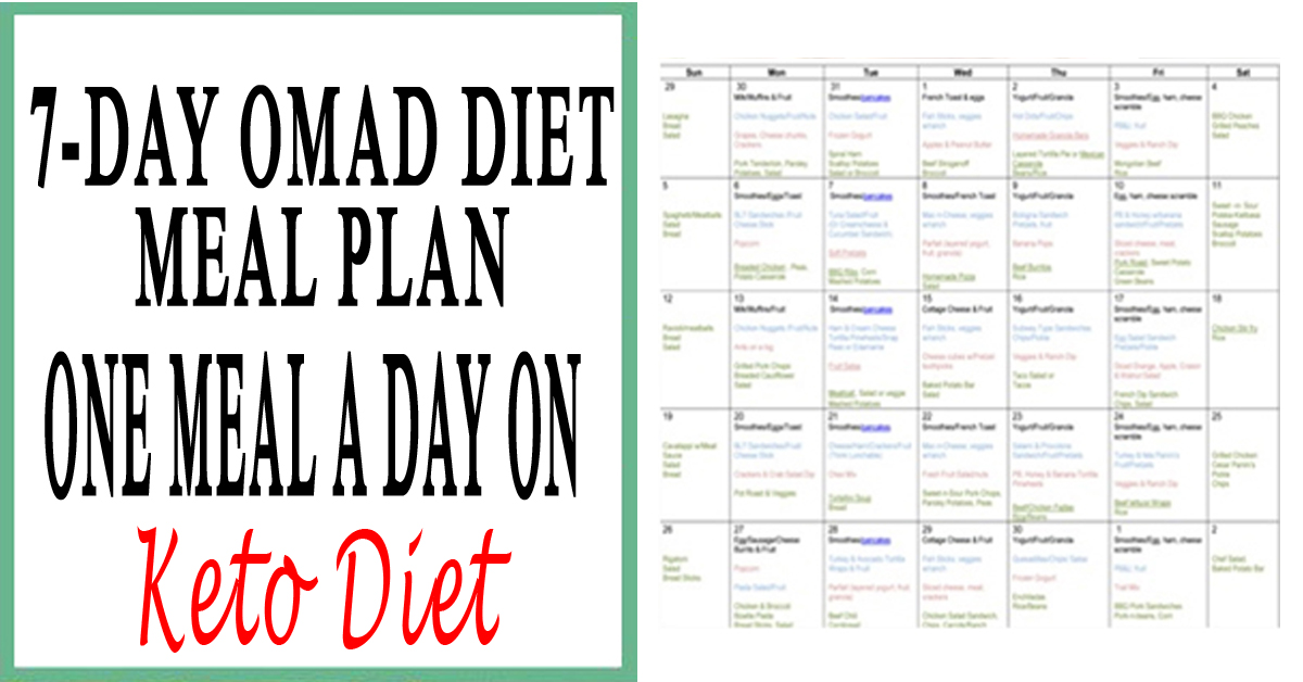 7-Day OMAD Diet Meal Plan— One Meal a Day on Keto Diet