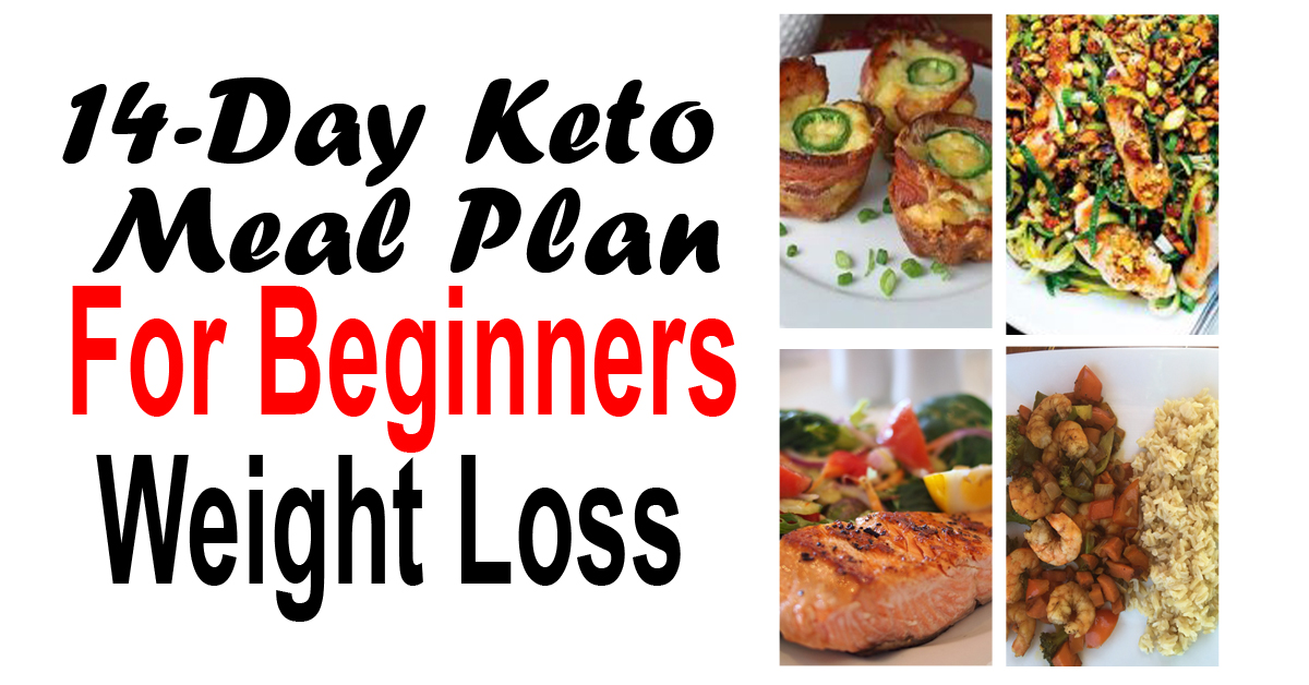 14-Day Keto Meal Plan For Beginners Weight Loss