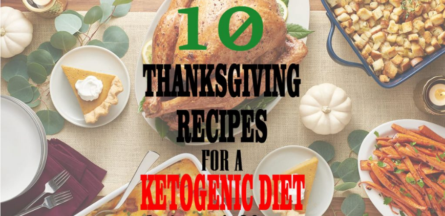 10 Thanksgiving Recipes For A Ketogenic Diet