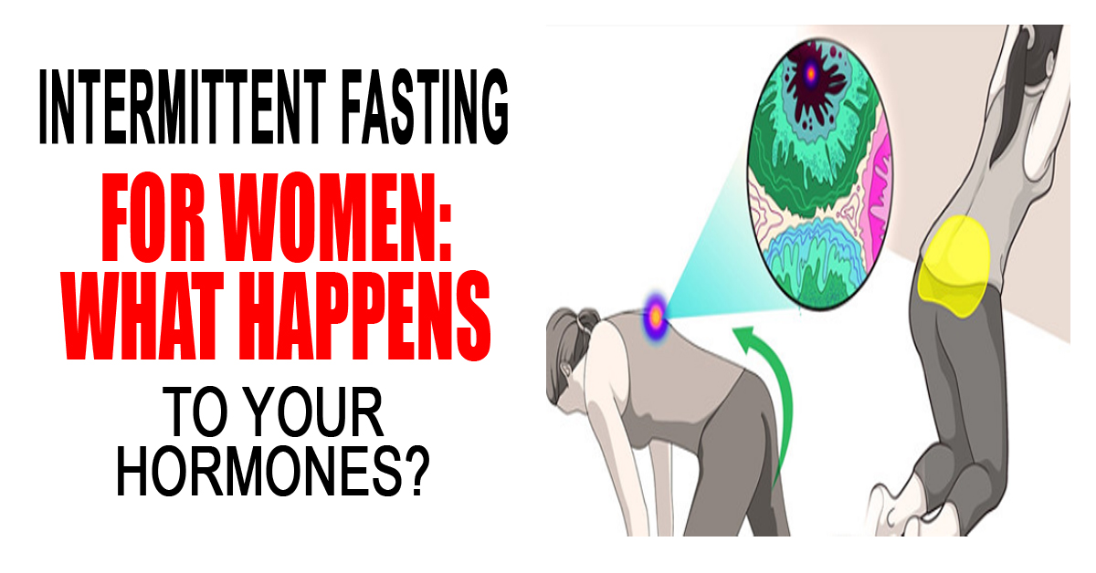 Intermittent Fasting For Women: What Happens To Your Hormones?