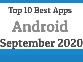 Top 10 Best Android Apps -September 2020