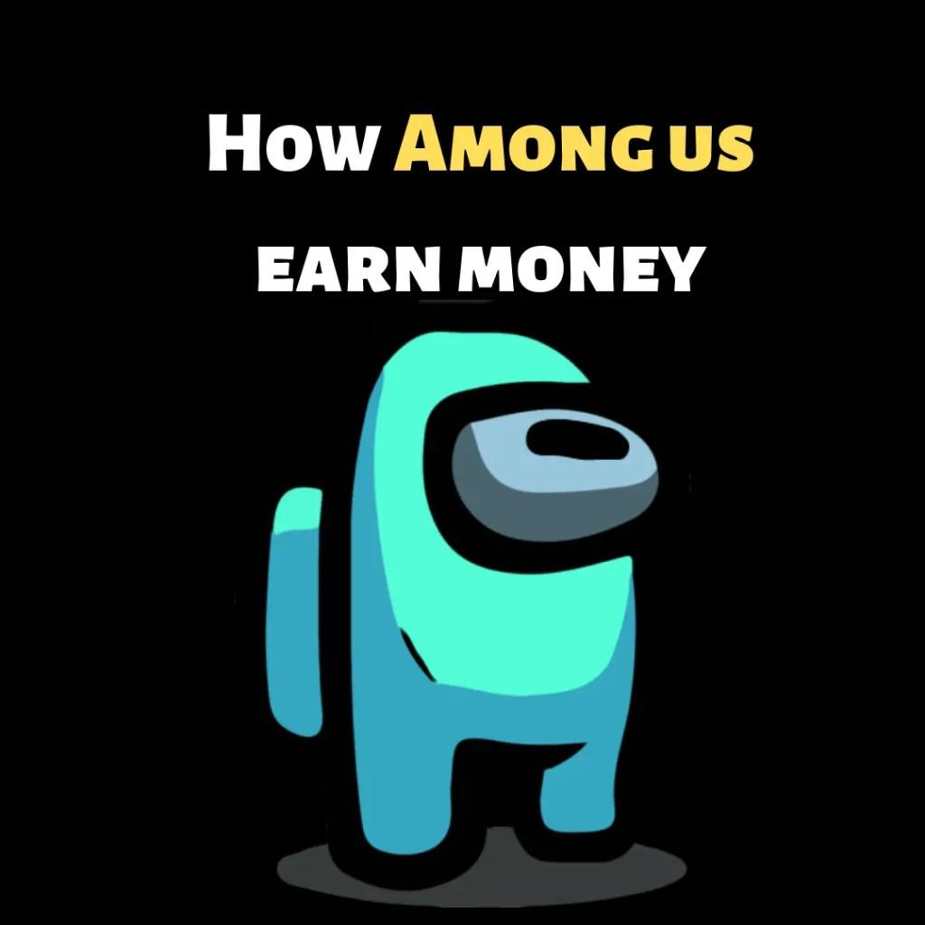 how among us earn
