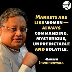 Quotes by Rakesh Jhunjhunwala