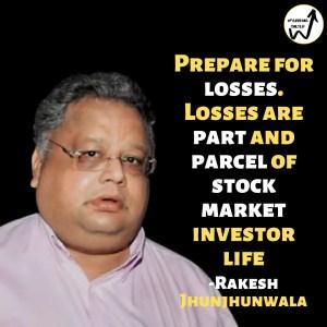 Rakesh Jhunjhunwala Quotes and thoughts