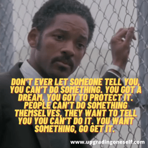Pursuit of happyness sayings