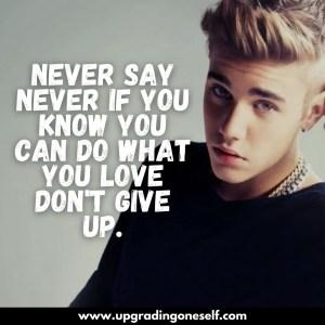 justin bieber inspiring quotes
