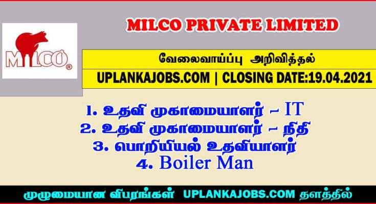 Milco Private Limited Vacancies 2021