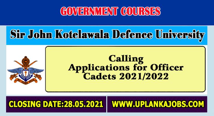 Calling-Applications-for-Officer-Cadets-2021-2022-Sir-John-Kotelawala-Defence-University