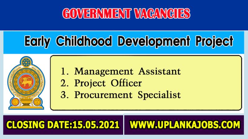 Early Childhood Development Project Vacancies