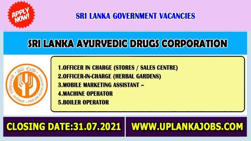 Sri Lanka Ayurvedic Drugs Corporation Vacancies 2021