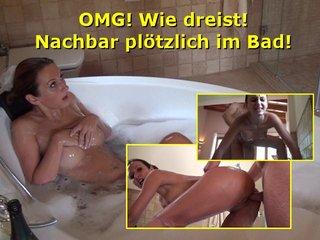 DirtyAnja - OMG! Wie dreist! Nachbar plötzlich im Bad!