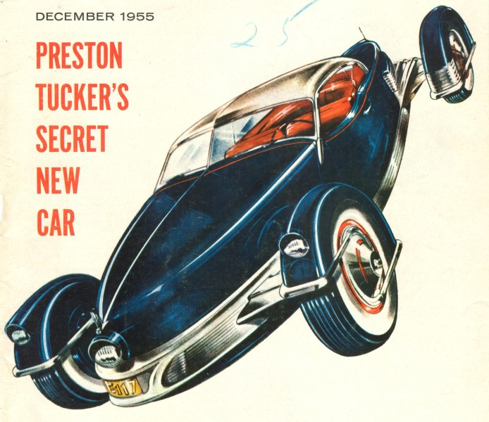 1954 cadillac cars » Preston Tucker   Wikipedia  Preston Tucker s Secret New Car   cover of 1955 magazine story about the  Carioca  Tucker was quoted in the article   I never gave up  I never will