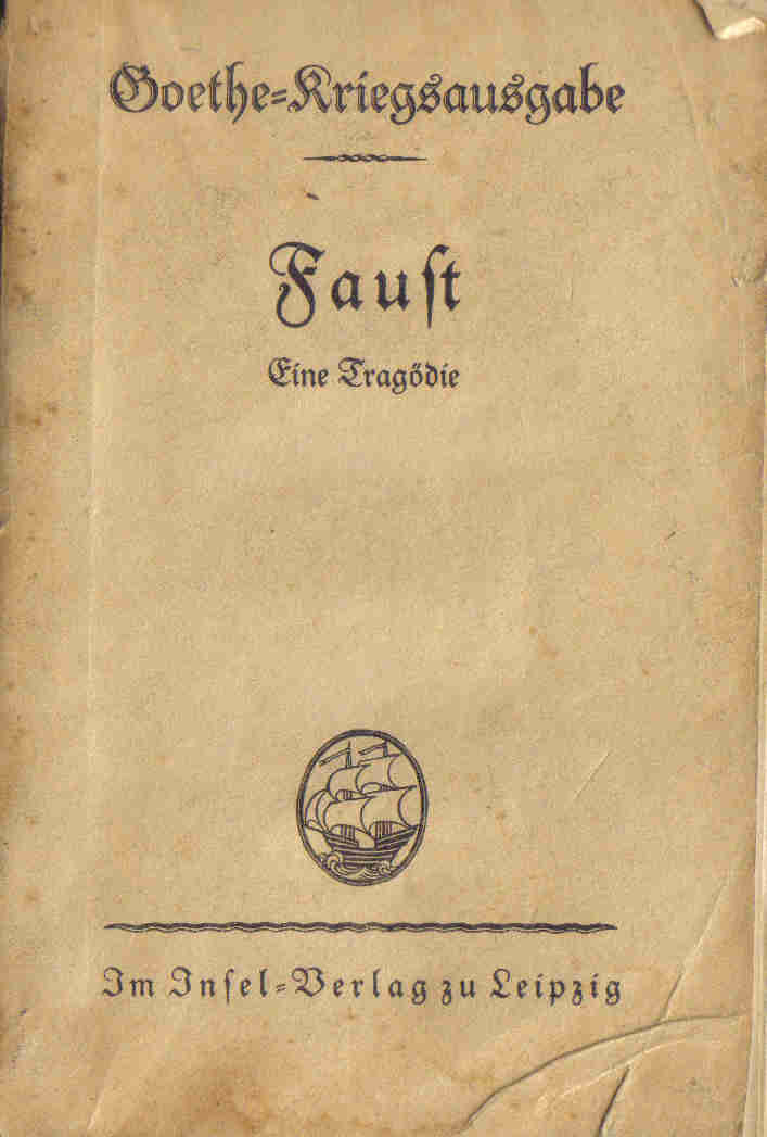 Faust by Goethe. Edition Leipzig 1932