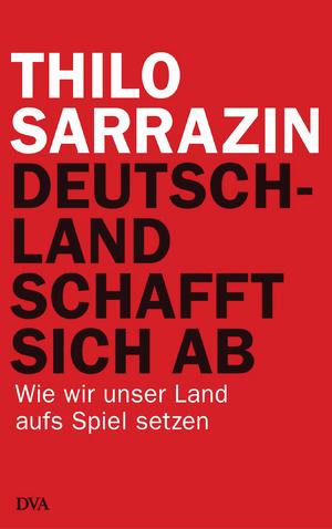 Deutsch: Cover des Buches Deutschland schafft ...