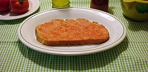 Pa amb tomàquet - Literally: bread with tomato...