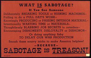 What is sabotage^ Sabotage is treason^ - NARA ...
