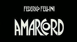 250px Amarcord titoli - Fellini