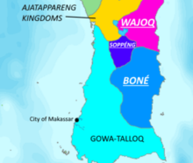 Geopolitical Map Of Kingdoms In South Sulawesi In Th Century