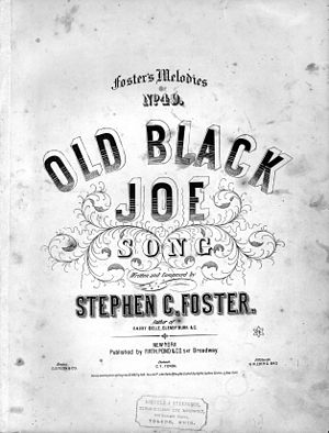 """Old Black Joe"" song by Stephen C. F..."