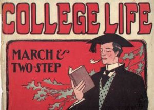 English: College Life, 1905 sheet music cover ...