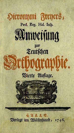 Hieronymus Freyer: Anweisung zur Teutschen Ort...