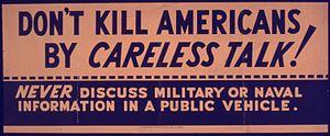 """""""Don't Kill Americans by Careless Talk&qu..."""