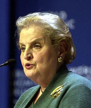 Madeleine Albright, former Secretary of State ...