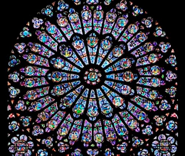 Rayonnant Rose Window In Notre Dame De Paris In Gothic Architecture Light Was Considered The Most Beautiful Revelation Of God Which Was Heralded In Its