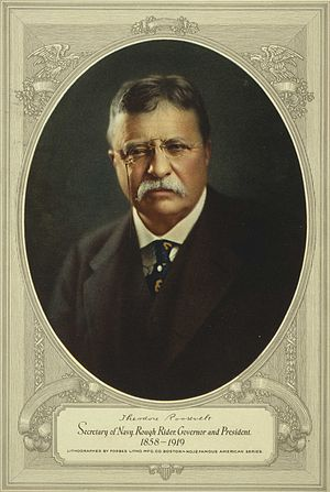 Theodore Roosevelt, President of the United St...