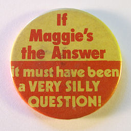 Anti-Margaret Thatcher badge, 1980s