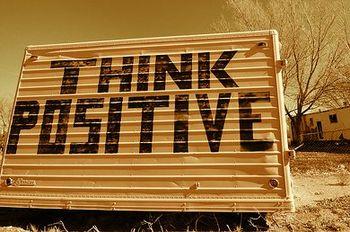 English: Think positive