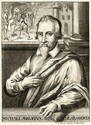 Miguel Servet, (Villanueva de Sigena 1511- Gen...