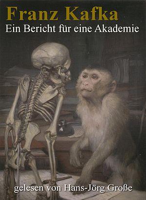 Franz Kafka - Ein Bericht an eine Akademie - P...
