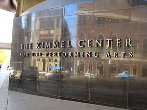Kimmel Center, Philadelphia, PA