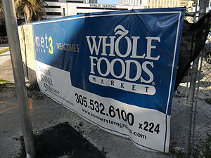 English: Whole Foods supermarket banner on the...