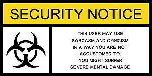 Unusual sarcasm notice