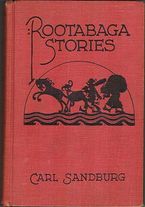 Cover of 1922 edition of Rootabaga Stories, by...