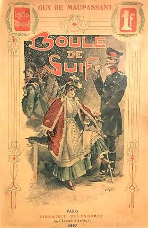 Boule de Suif by Guy de Maupassant (1850-1893)