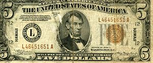 The front side of a US $5 Hawaii Emergency Note