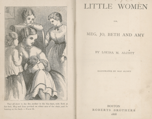 L.M. Alcott. Little Women. Boston: Roberts Bro...