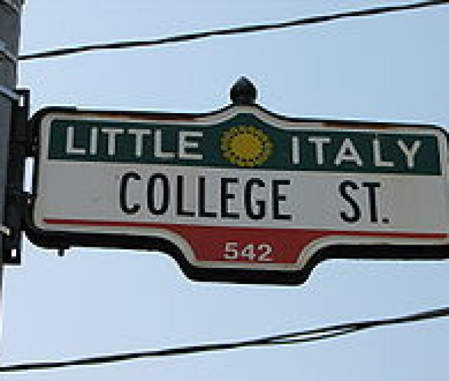 Sign Of College Street Centre Of Little Italy Toronto
