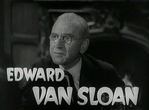 English: Screenshot of Edward Van Sloan from t...